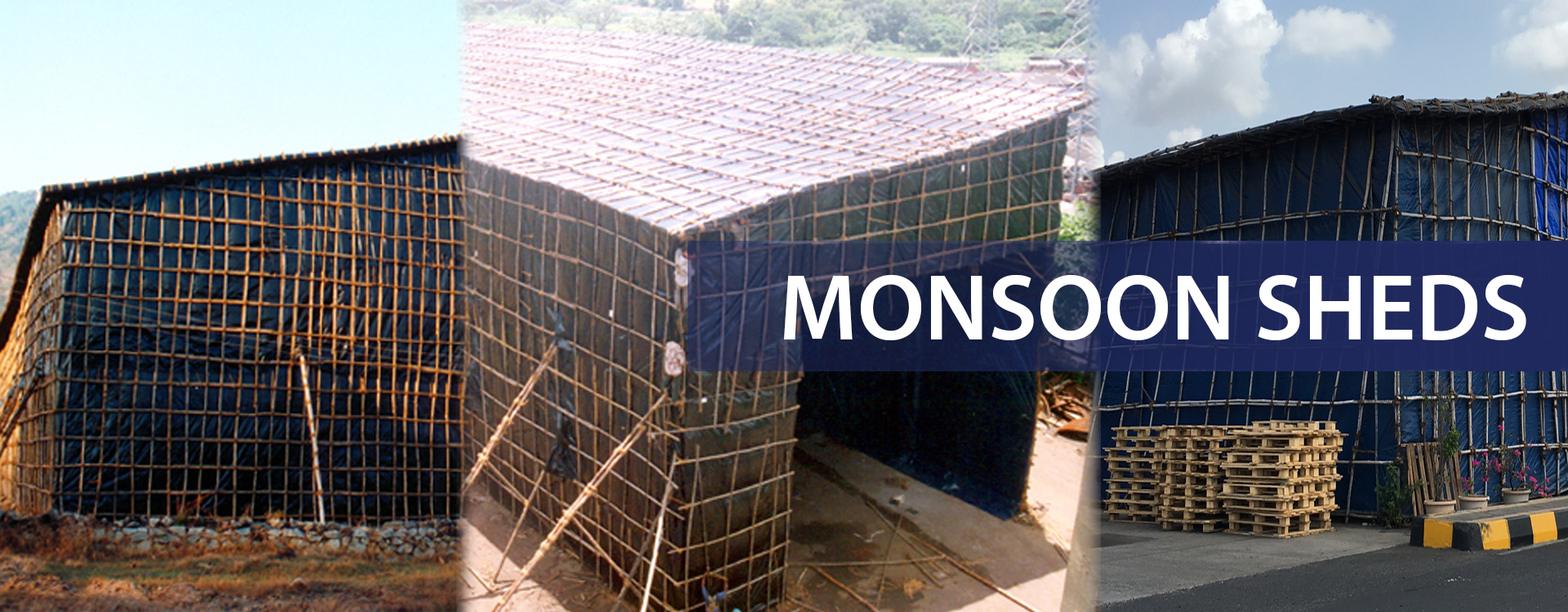 Mansoon Shed